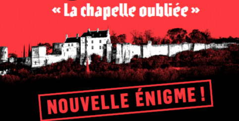 La Chapelle Oubliée // Escape Game // Forteresse Royale de Chinon